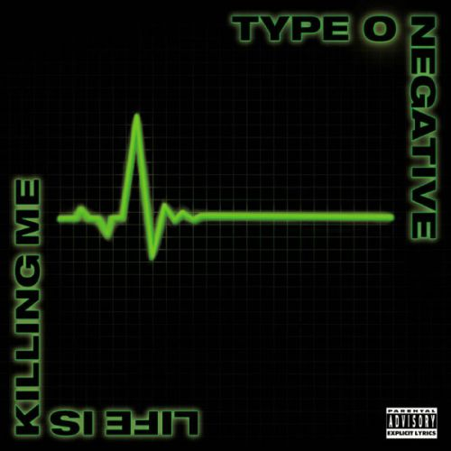 chronique Type O Negative - Life is killing me