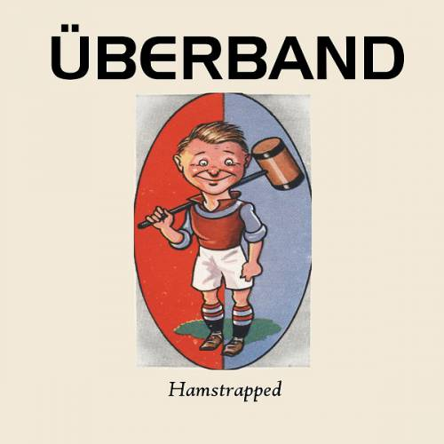 chronique Überband - Hamstrapped
