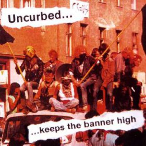 chronique Uncurbed - ...Keeps The Banner High