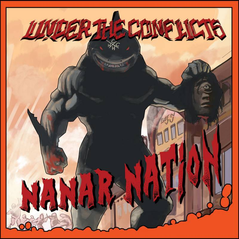 chronique Under The Conflicts - Nanar Nation