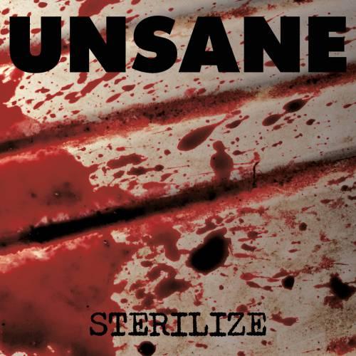 chronique Unsane - Sterilize