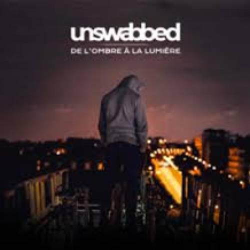 chronique Unswabbed - De l'ombre à la lumière
