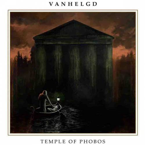 chronique Vanhelgd - Temple of Phobos