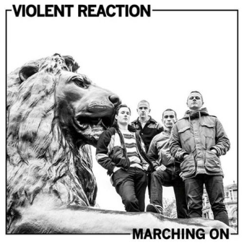 chronique Violent Reaction - Marching On