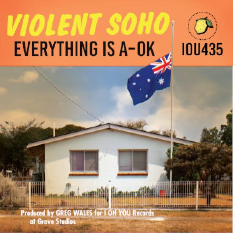 chronique Violent Soho - Everything is A-OK