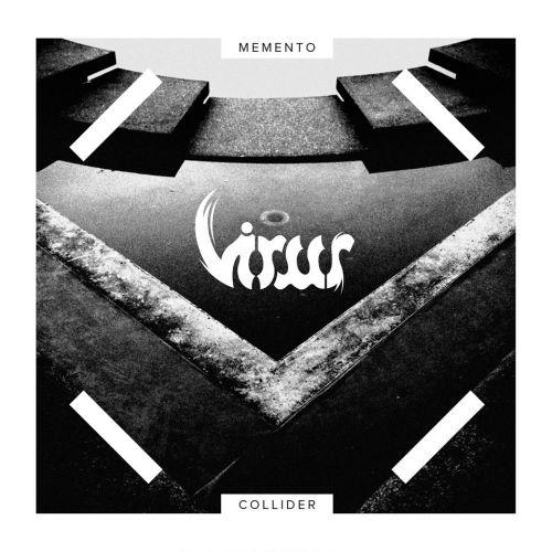 chronique Virus - Memento Collider