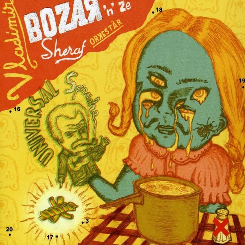 chronique Vladimir Bozar 'n' Ze Sheraf Orkestär - Universal Sprache
