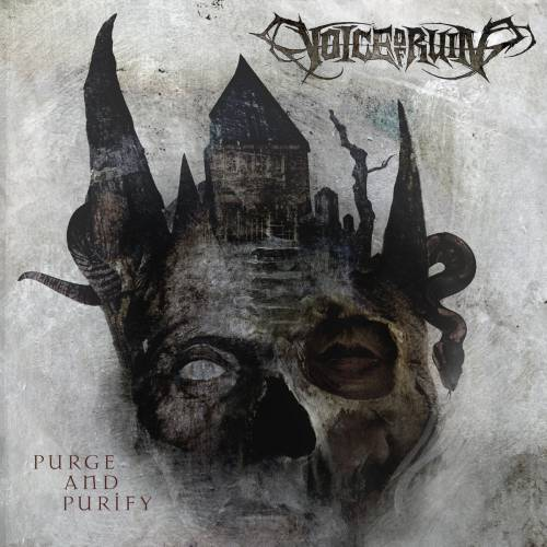 chronique Voice Of Ruin - Purge and purify