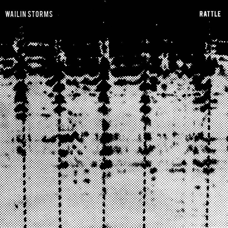 chronique Wailin Storms - Rattle