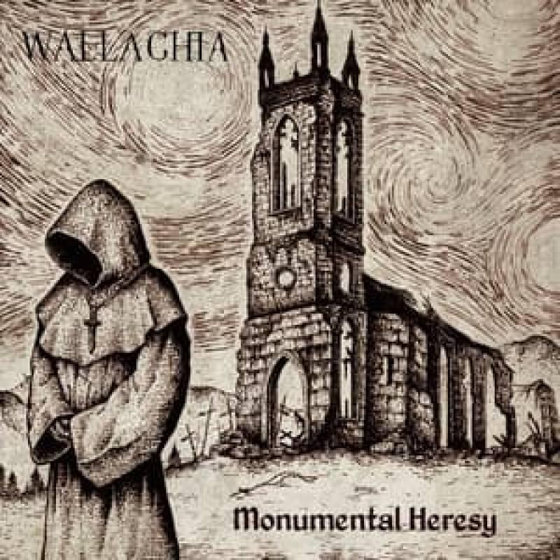 chronique Wallachia - Monumental Heresy