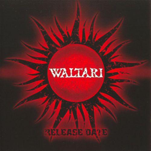 chronique Waltari - Release Date