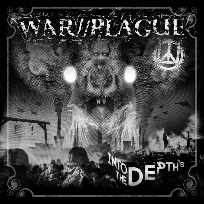 chronique War//plague - Into The Depths
