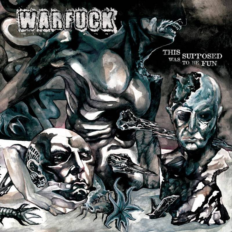 Warfuck - This Was Supposed to be Fun  (chronique)
