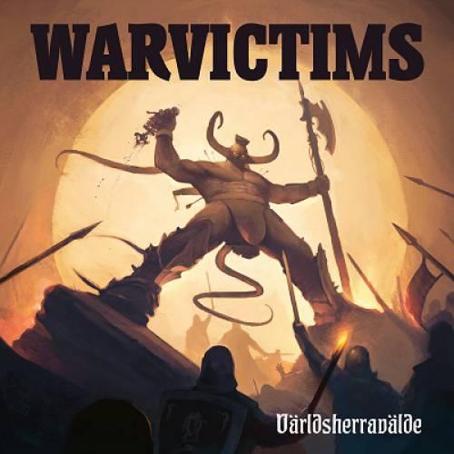 chronique Warvictims - Världsherravälde