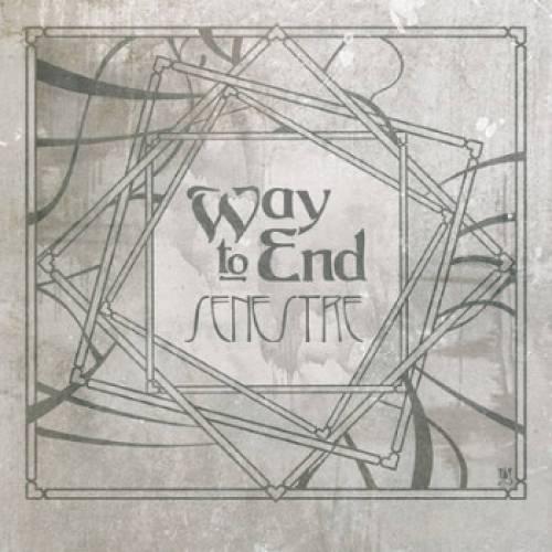 chronique Way To End - Senestre