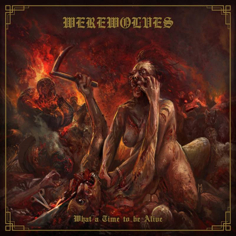 chronique Werewolves -  What A Time To Be Alive