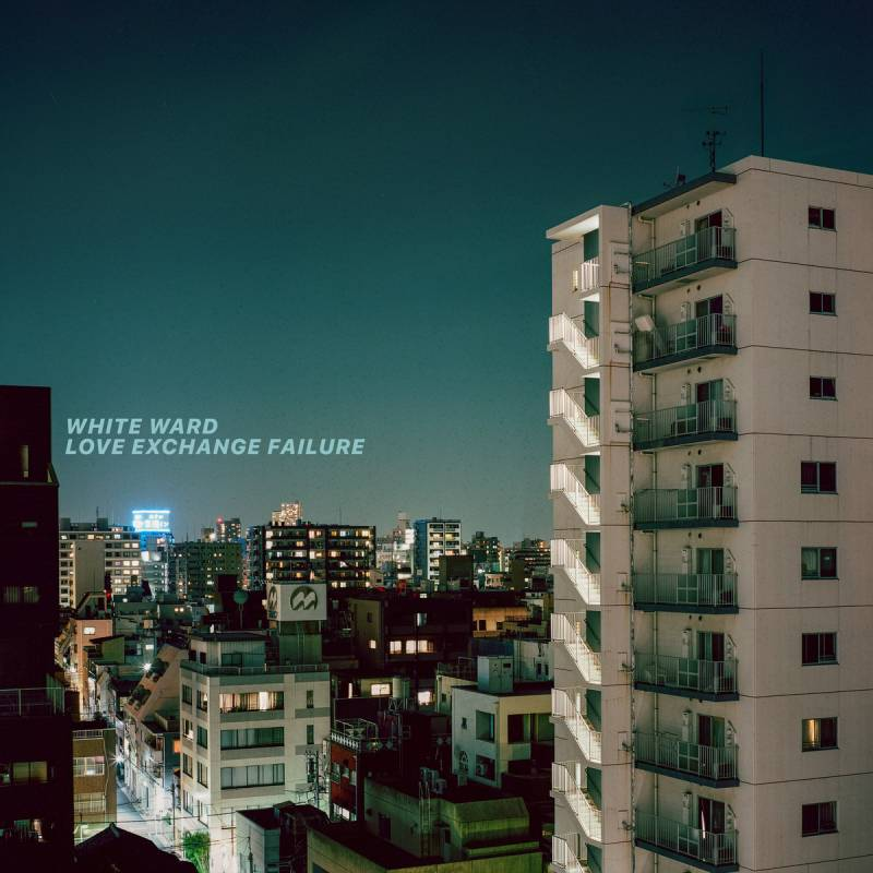 chronique White Ward - Love Exchange Failure