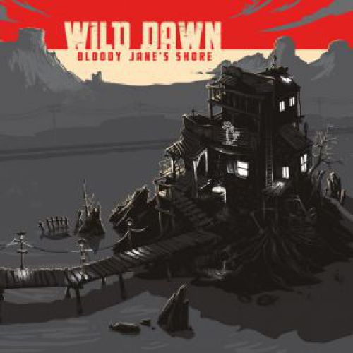 chronique Wild Dawn - Bloody Jane's shore