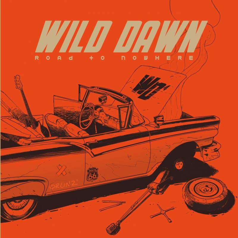 chronique Wild Dawn - Road To Nowhere