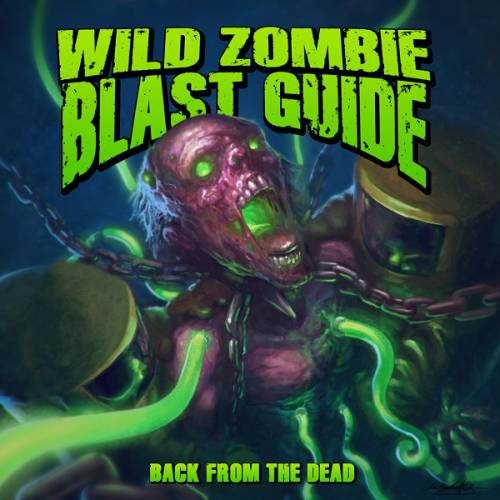 chronique Wild Zombie Blast Guide - Back From The Dead