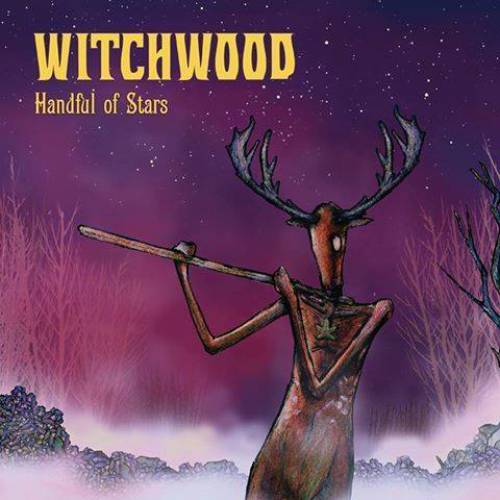 chronique Witchwood - Handful of Stars