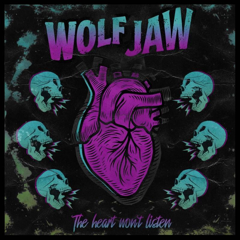 chronique Wolf Jaw - The Heart Won't Listen