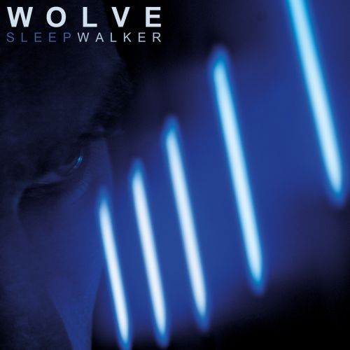 chronique Wolve - Sleepwalker