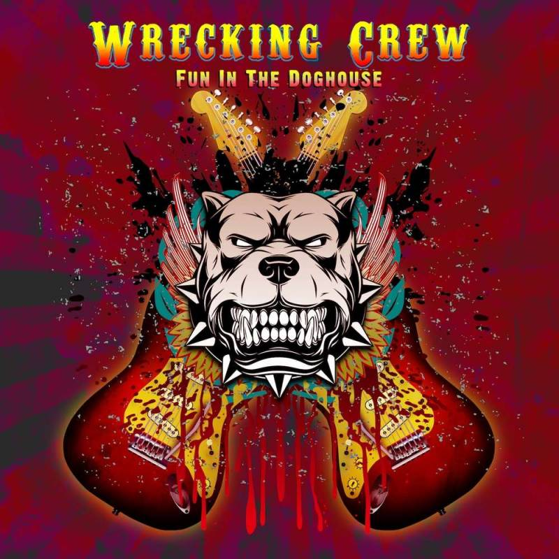 chronique Wrecking Crew - Fun In The Doghouse