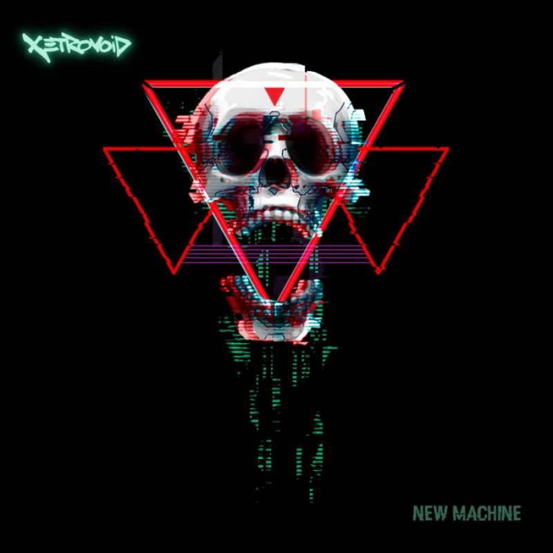 chronique Xetrovoid - New Machine