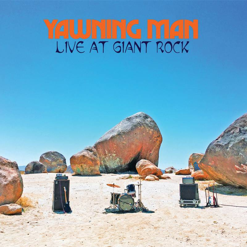 chronique Yawning Man - Live At Giant Rock