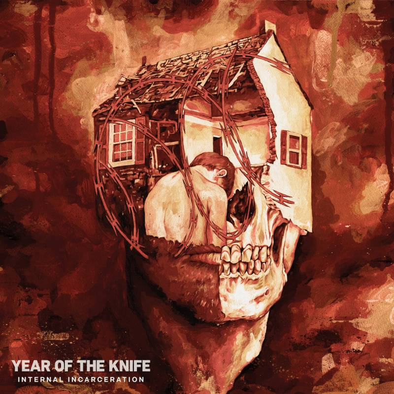 chronique Year Of The Knife - Internal Incarceration