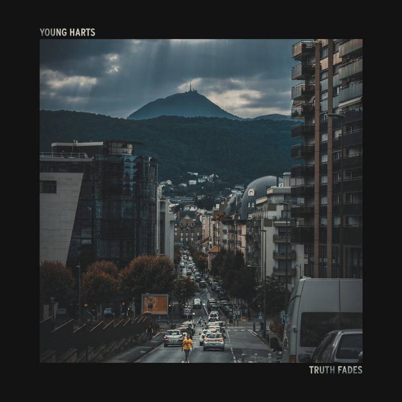 chronique Young Harts - Truth Fades