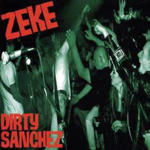 chronique Zeke - Dirty Sanchez