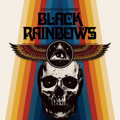 Black Rainbows - Cosmic Ritual Supertrip