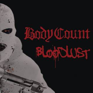Body Count - Bloodlust