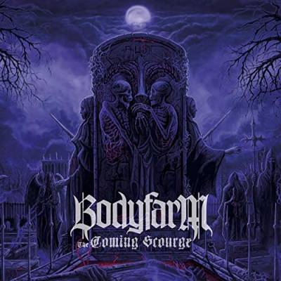 Bodyfarm - The Coming Scourge