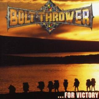 Bolt-thrower - ... For Victory
