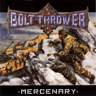 Bolt-thrower - Mercenary