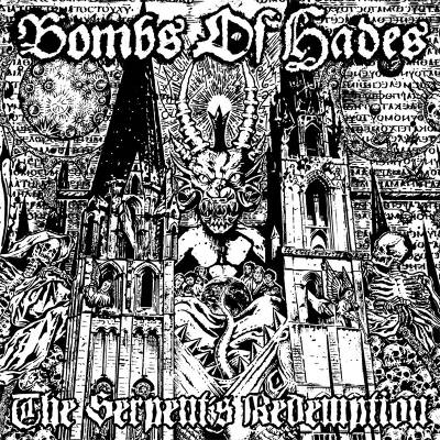Bombs Of Hades - The Serpent's Redemption