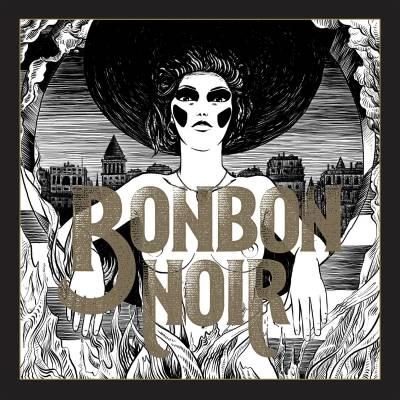 Bonbon Noir - And so be it Anita (Chronique)
