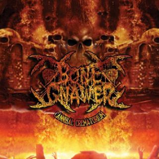 Bone Gnawer - Cannibal Crematorium