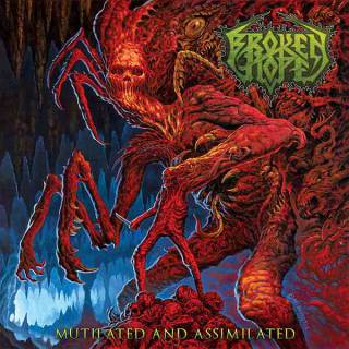 Broken Hope - Mutilated and Assimilated