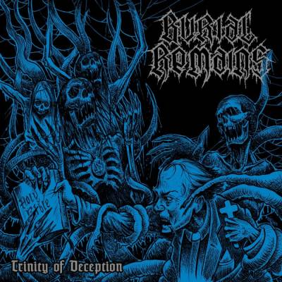 Burial Remains - Trinity Of Deception  (chronique)
