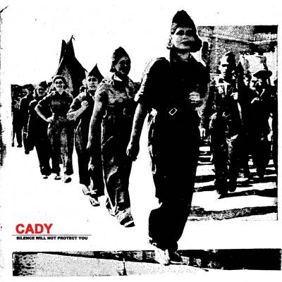 Cady - Silence Will Not Protect You  (chronique)