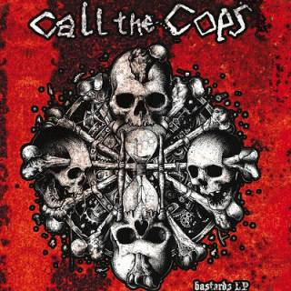 Call The Cops - Bastards