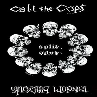 Call The Cops + Random Blackouts -  Split