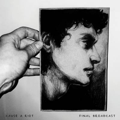 Cause A Riot - Final Broadcast