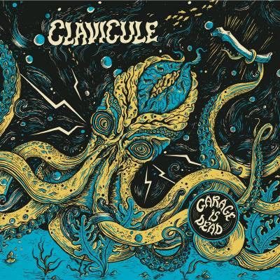 Clavicule - Garage is dead (Chronique)