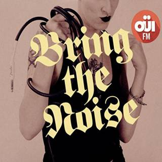 Compilation - Bring the noise - Ouï FM