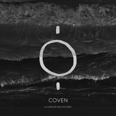 Coven - La chaleur nous accable (chronique)